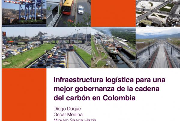 Infraestructura logística para una mejor gobernanza de la cadena del carbón en Colombia