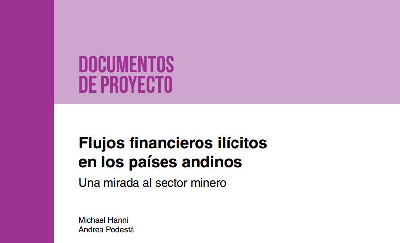 flujos-financiero-ilicitos-en-los-paises-andinos-Colombia-ecuador-bolivia-Peru