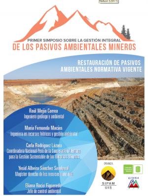 BGR presentó experiencias de MinSus en el Primer Simposio de la UIS-SIPAM en Colombia sobre la gestión integral de Pasivos Ambientales Mineros