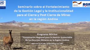 CEPAL y BGR realizan seminario virtual con Gobiernos Andinos sobre la gestión del Cierre de Minas