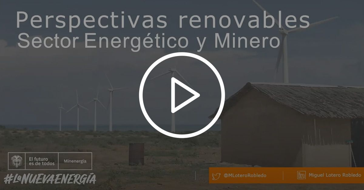 energías renovables en el sector minero de Colombia