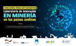 Se cierra exitosa convocatoria de concurso de innovación minera para la Región Andina con 26 propuestas y más de 100 participantes